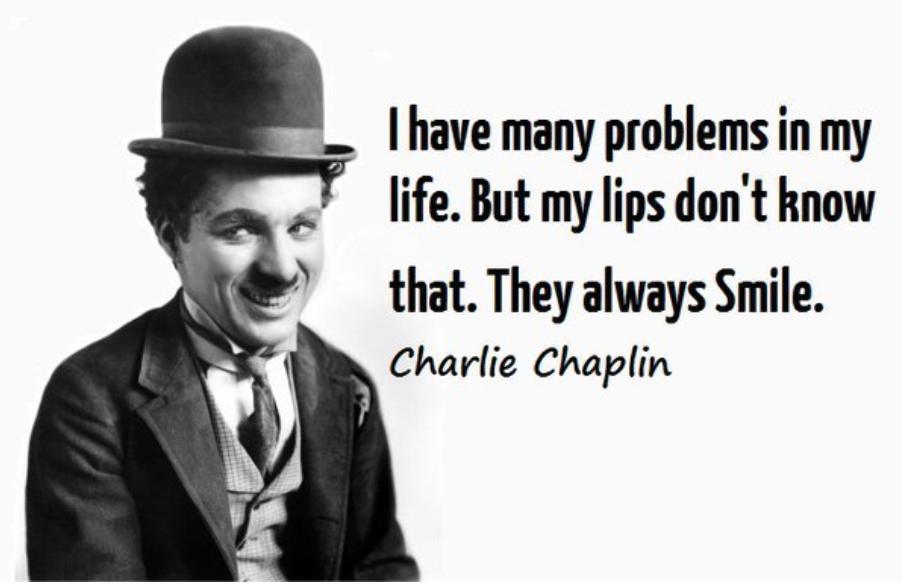 «Le Jour Où Je Me Suis Aimé Pour De Vrai…»              De CharlieChaplin